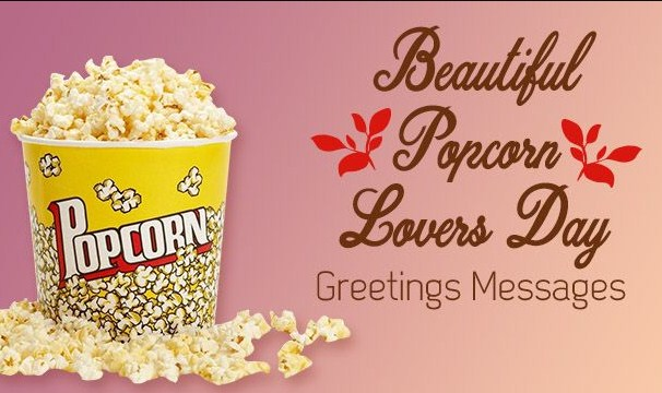 Happy National Popcorn Day Quotes