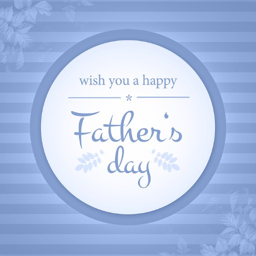Happy Father's Day Wishes, Saying & Quotes